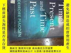 二手書博民逛書店time罕見present and time pastY2716