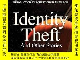 二手書博民逛書店Identity罕見Theft: And Other StoriesY256260 Robert J Sawy