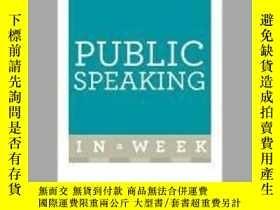 二手書博民逛書店Public罕見Speaking in a Week-一周內公開演講Y465786 Matt Avery Te