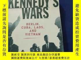 二手書博民逛書店Kennedys罕見Wars: Berlin Cuba Laos