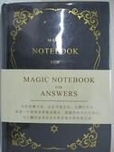 【書寶二手書T9/勵志_HJD】Magic Notebook for Answers