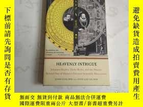 二手書博民逛書店HEAVENLY罕見INTRIGUE (天堂的陰謀)32開 英文原版 詳細如圖Y19761 出版2005