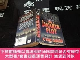 二手書博民逛書店THE罕見JAKARTA PLOT 雅加達的陰謀 11-1 實物圖Y155496 R. Karl Largen