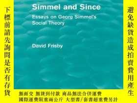 二手書博民逛書店Simmel罕見And Since-西梅爾和自那以後Y436638 David Frisby Routledg