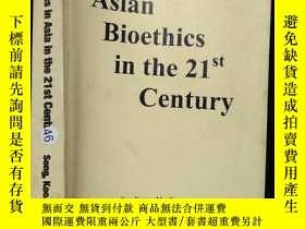 二手書博民逛書店英文原版:Asian罕見Bioethics in the 21s