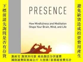二手書博民逛書店Presence:罕見How Mindfulness And M