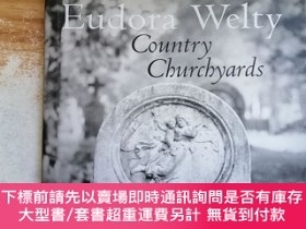 二手書博民逛書店Eudora罕見Welty Country ChurchyardsY254800 Eudora Welty U