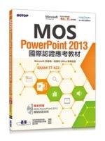 二手書博民逛書店《MOS PowerPoint 2013國際認證應考教材(官方授