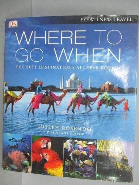 【書寶二手書T6/旅遊_EP1】Where to go When_Joseph Rosendo