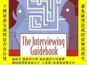 二手書博民逛書店The罕見Interviewing Guidebook-面試指南Y436638 Joseph A. Devit