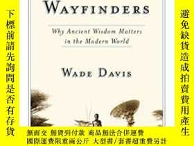 二手書博民逛書店The罕見WayfindersY307751 Wade Davis House Of Anansi Pr, 2