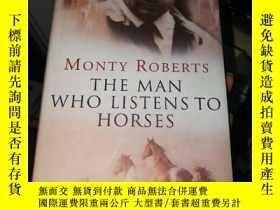 二手書博民逛書店THE罕見MAN WHO LISTENS TO HORSESY2