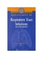 二手書博民逛書店 《Management of Respiratory Tract Infections》 R2Y ISBN:0683306332│JohnGBartlett