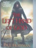 【書寶二手書T5/原文小說_DLD】The Left Hand of God_Hoffman, Paul