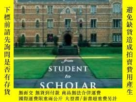 二手書博民逛書店From罕見Student To Scholar-從學生到學者Y436638 Steven Cahn Colu