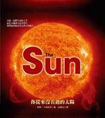 (二手書)TheSun:你從來沒看過的太陽