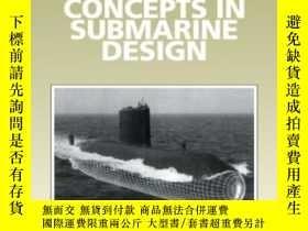 二手書博民逛書店Concepts罕見In Submarine Design (c