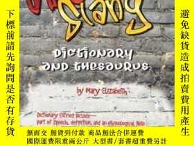 二手書博民逛書店American罕見Slang Dictionary And Thesaurus-美國俚語詞典和辭典Y4366