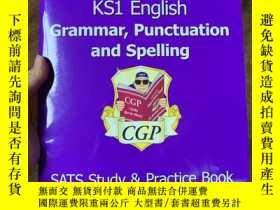 二手書博民逛書店KS1罕見English Grammar, Punctuation & Spelling Study & Prac