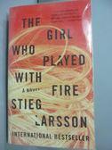 【書寶二手書T5/原文小說_LJF】The Girl Who Played with Fire_Stieg Larsso