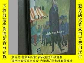二手書博民逛書店法文原版罕見LE Petit Chose Alphonse Da