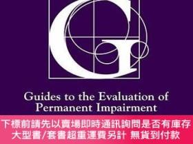 二手書博民逛書店Guides罕見To The Evaluation Of Permanent ImpairmentY25517