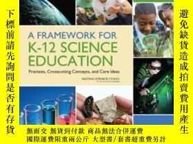 二手書博民逛書店A罕見Framework For K-12 Science EducationY255562 Committe