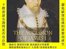 二手書博民逛書店The罕見Accession Of James IY464532 G. Burgess; R. Wymer;