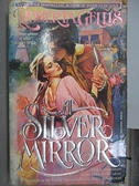 【書寶二手書T3/原文小說_CCA】A Silver Mirror_Roberta Gellis
