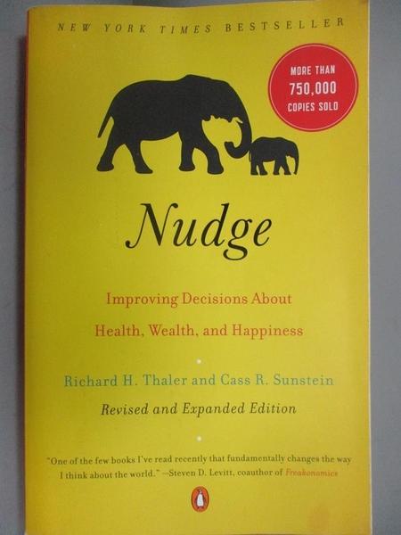 【書寶二手書T1/原文小說_NOV】Nudge: Improving Decisions About Health, Wealth…