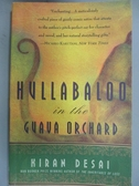 【書寶二手書T8/原文小說_JML】Hullabaloo in the Guava Orchard_Desai, Kir