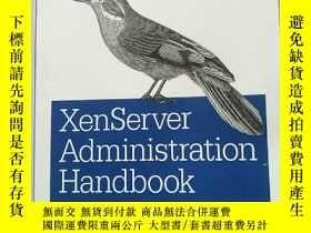 二手書博民逛書店Xenserver罕見Administration Handbo