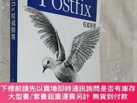 二手書博民逛書店Postfix權威指南:Postfix:罕見The Definitive Guide  [美]登特(DeY45