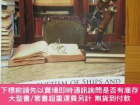 二手書博民逛書店The罕見Magnetism of Ships and the Deviations of the Compass