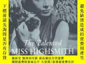 二手書博民逛書店The罕見Talented Miss HighsmithY364682 Joan Schenkar St. M