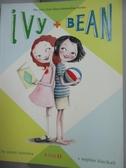 【書寶二手書T6/原文小說_LDO】Ivy and Bean_Barrows, Annie