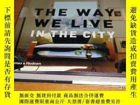 二手書博民逛書店The罕見Way We Live In the CityY242