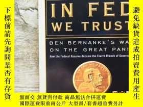 二手書博民逛書店In罕見FED We Trust: Ben Bernanke s War on the Great Panic 。