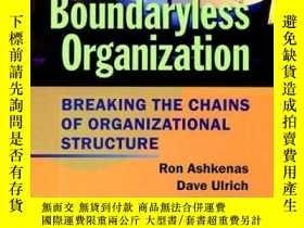 二手書博民逛書店The罕見Boundaryless Organization: Breaking the Chains of Or