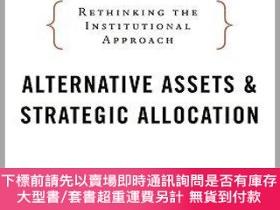 二手書博民逛書店預訂Alternative罕見Assets And Strategic Allocation: Rethinkin