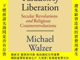 二手書博民逛書店The罕見Paradox Of LiberationY362136 Michael Walzer Yale U