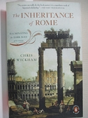 【書寶二手書T4/歷史_HY3】The Inheritance of Rome: Illuminating the Dark Ages, 400-1000_Wickham, Chris
