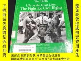 二手書博民逛書店The罕見1960s: Life on the Front s: