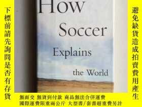 二手書博民逛書店HOW罕見SOCCER EXPLAINS THE WORLD(1