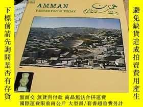 二手書博民逛書店AMMAN罕見YESTERDAY TODAY 詳情請看圖Y17055 Arslan Ramadan Bakig