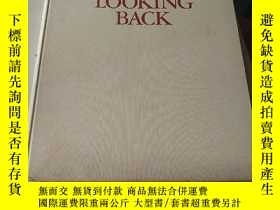 二手書博民逛書店looking罕見back (a pbotograpbic history of new zealand)【英文版