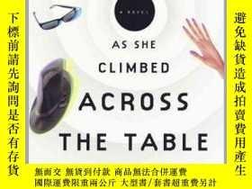 二手書博民逛書店As罕見She Climbed across the Table當她爬過桌子時,喬納森·勒瑟姆作品,英文原版Y