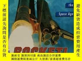 二手書博民逛書店Rocket!罕見How a Toy Launched the