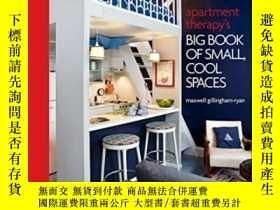 二手書博民逛書店Apartment罕見Therapy s Big Book Of Small, Cool Spaces (hard