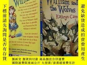 二手書博民逛書店WILLIAM罕見AND THE WOLVES:威廉和狼群Y200392